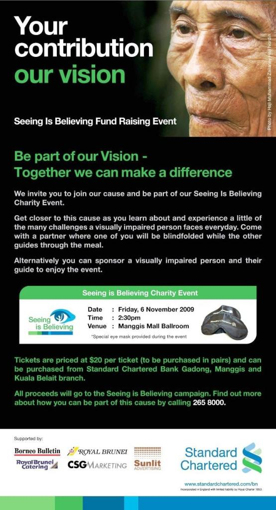 Fri, 6 November 2009 @ Hua Ho Manggis. Be part of the Seeing is Believing Charity Fund.